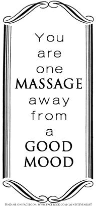you are one massage away from a good mood