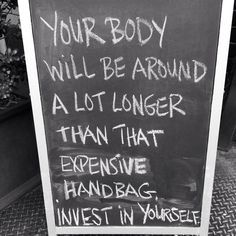 your body will be here longer